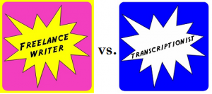 freelancewiter vs transcriptionist