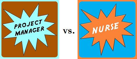 Project Manager vs Nurse