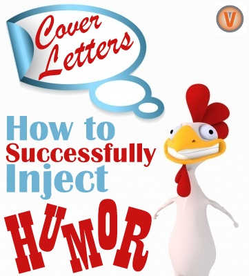 How To Use Humor In A Cover Letter Telecommute And Remote Jobs