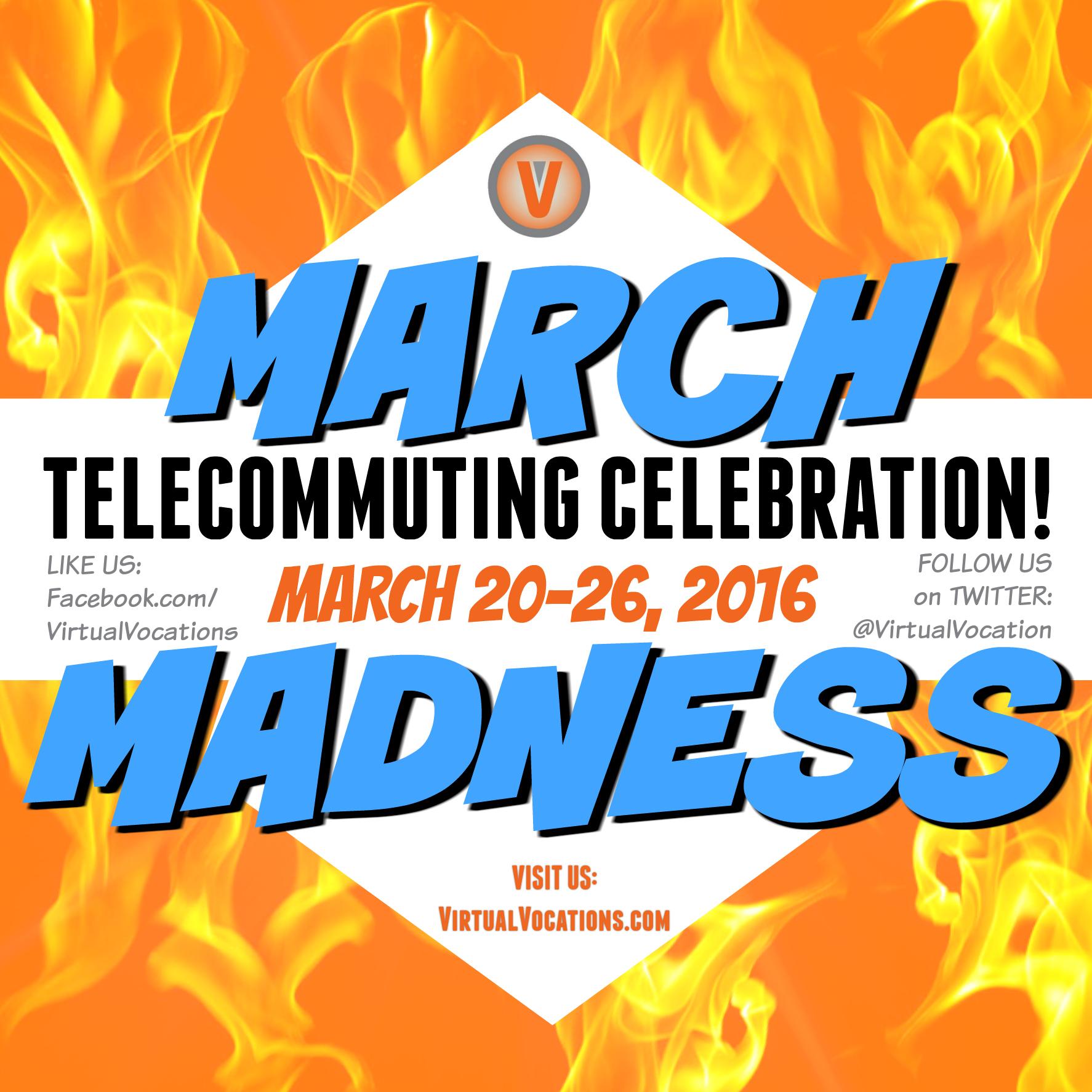 March Madness Telecommuting Celebration