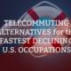 Fastest Declining U.S. Occupations