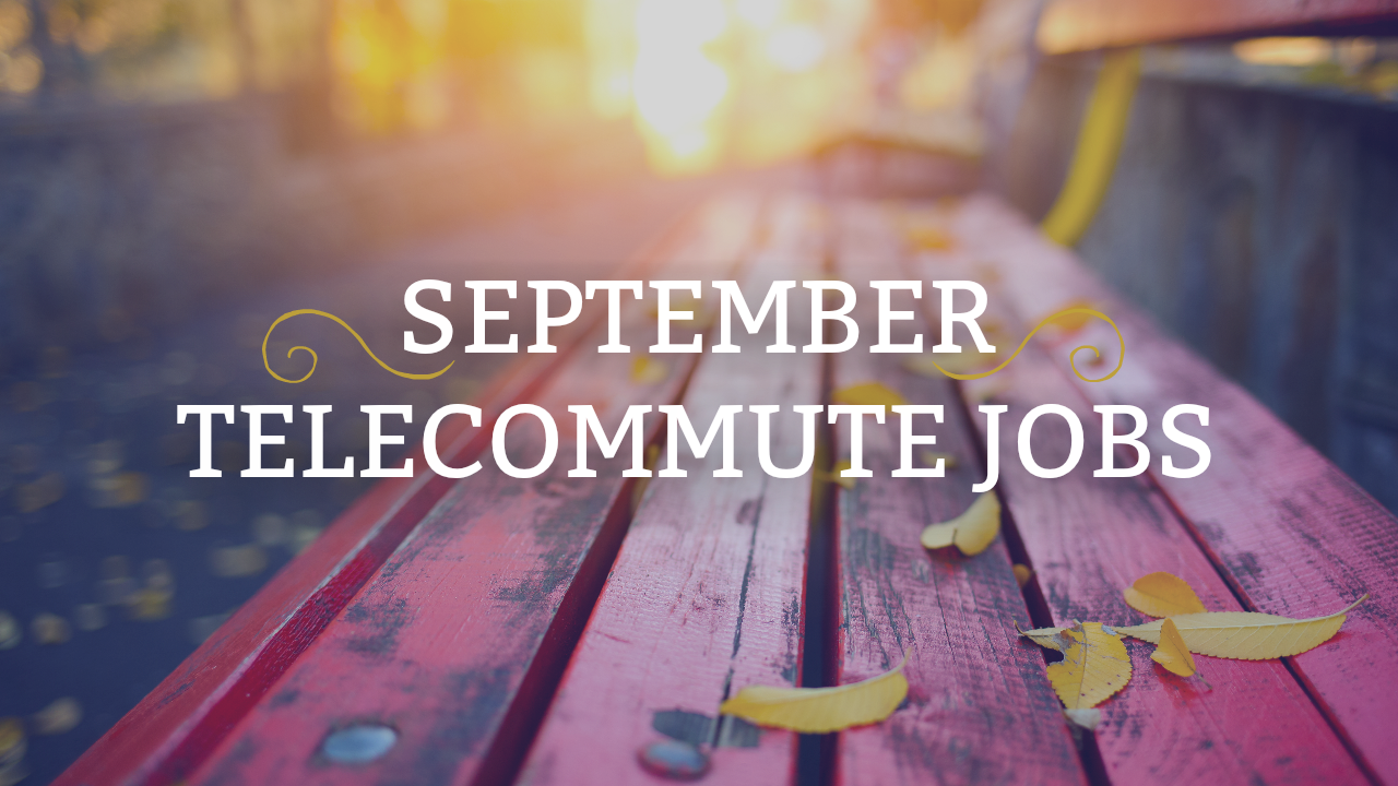September Telecommute Jobs