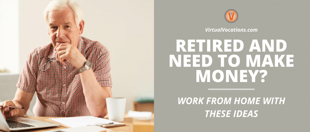 Making money when you are retired has never been easier thanks to part-time and seasonal remote jobs.