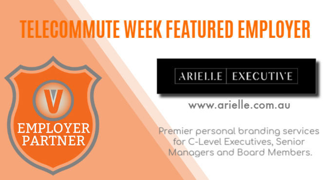 Employer Partner Telecommute Week Arielle Executive