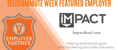 Impact Branding and Design Employer Partner Telecommute Week