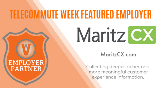 Telecommute Week Employer MaritzCX