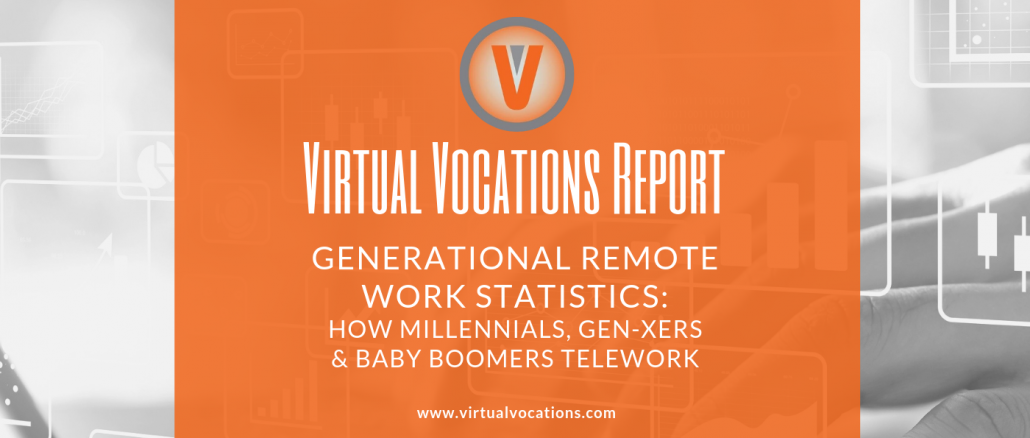 Generational Remote Work Statistics - Virtual Vocations
