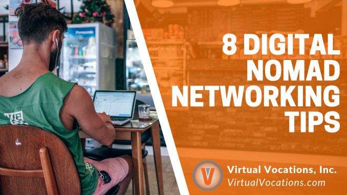 Virtual Vocations - 8 Digital Nomad Networking Tips