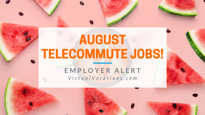 Virtual Vocations - August Telecommute Jobs