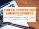 Virtual Vocations_Federal Protections and Remote Workers