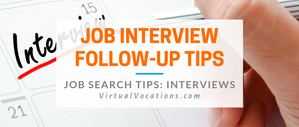 job interview follow-up - Virtual Vocations telecommute and remote jobs