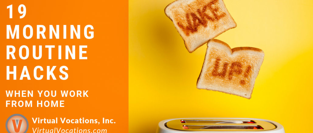 Virtual Vocations - Morning Routine Hacks