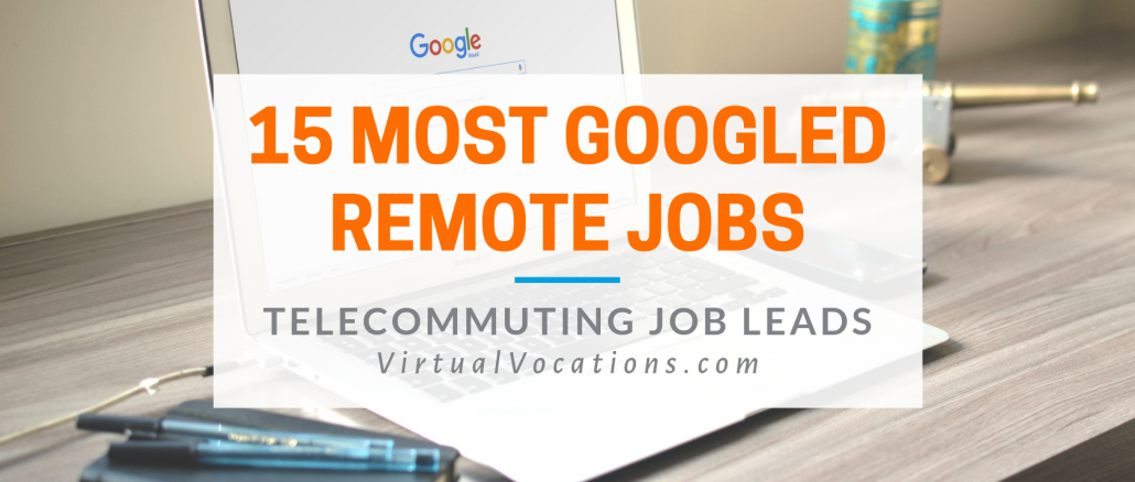 Virtual Vocations - Most Googled Remote Jobs