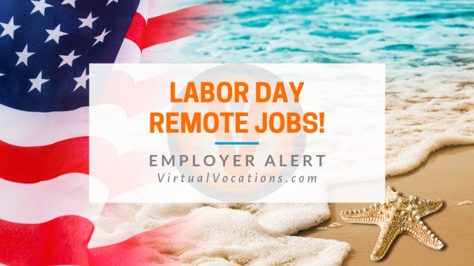 Labor Day remote jobs - Virtual Vocations telecommute and flexible jobs