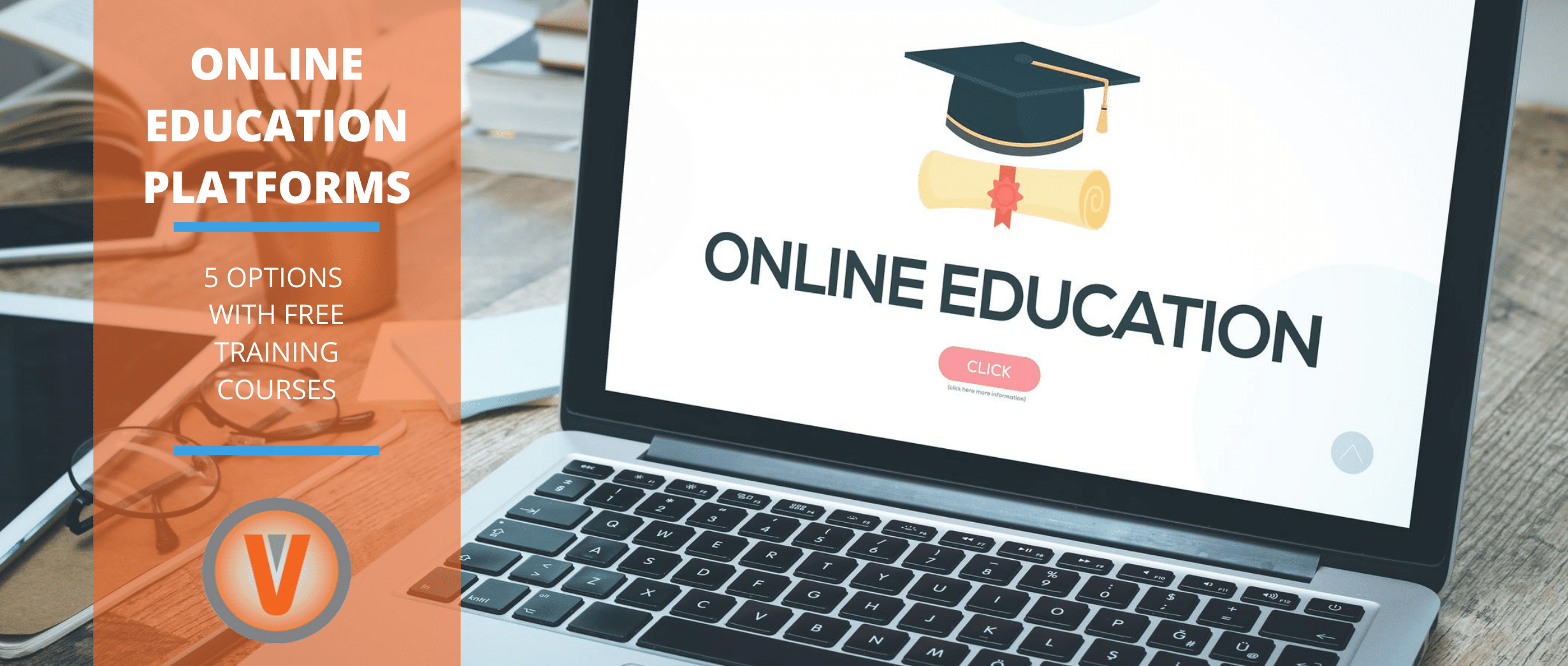 Online Education Platforms: 5 Options with Free Training Courses