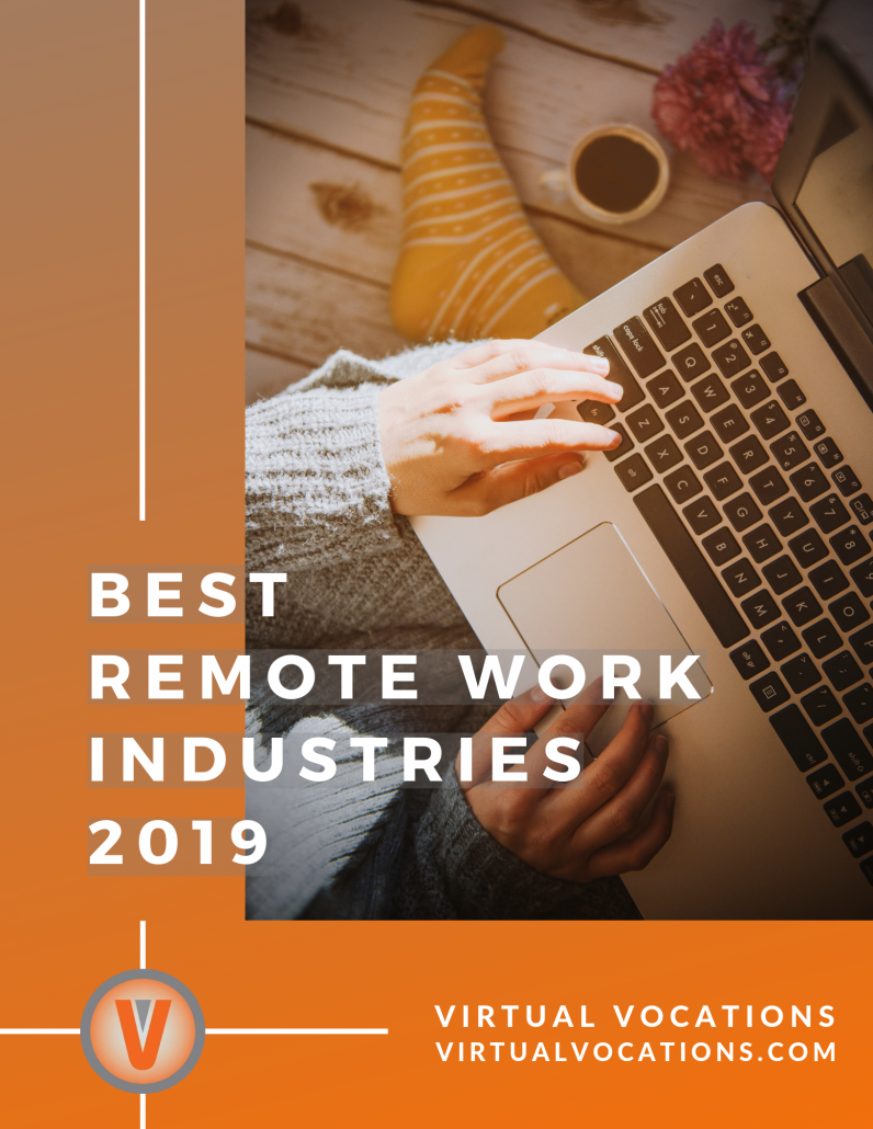 Virtual Vocations - 2019 Best Remote Work Industries Report