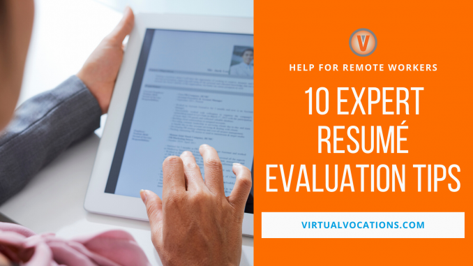 Resumé Evaluation Tips - Virtual Vocations remote jobs