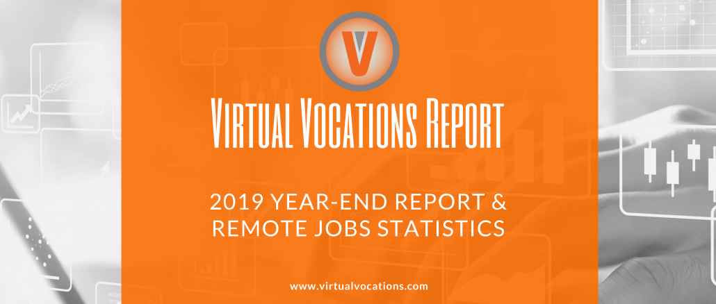 Virtual Vocations 2019 Year-End Report and Remote Jobs Statistics