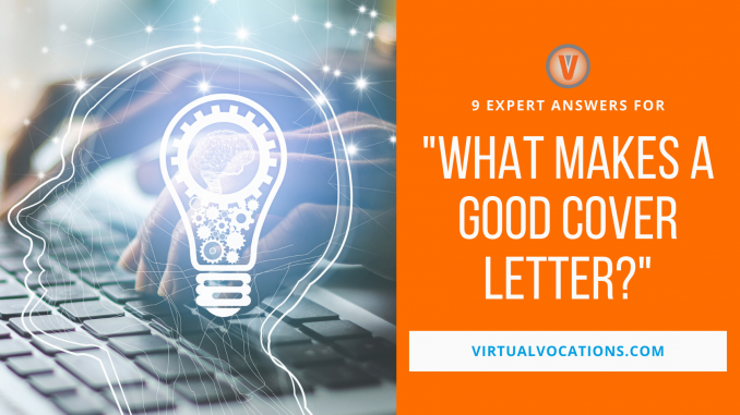 expert answers - what makes a good cover letter - Virtual Vocations remote jobs