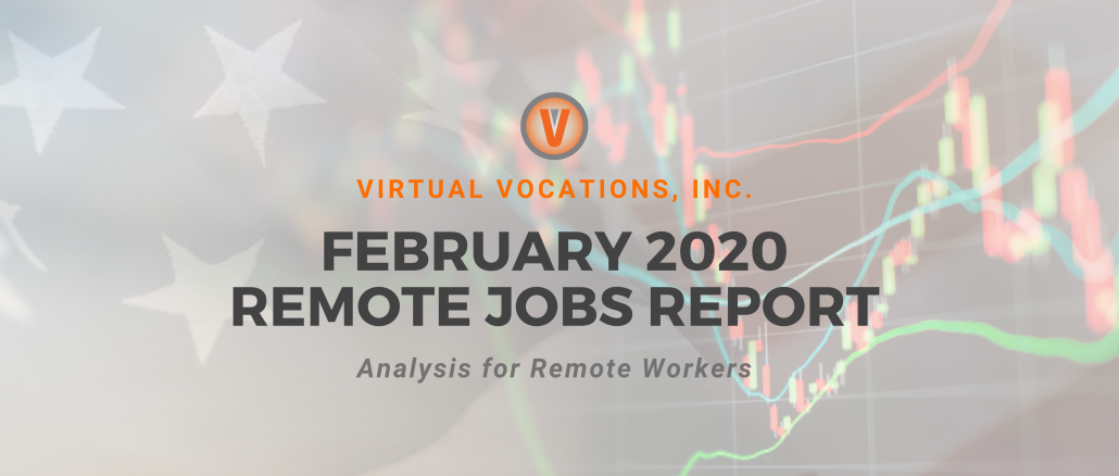 February 2020 remote jobs report - Virtual Vocations