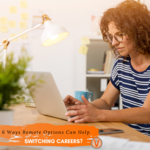 Career Transition Remote Options