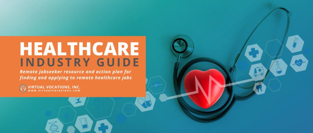 Virtual Vocations - Guide to Remote Healthcare Jobs