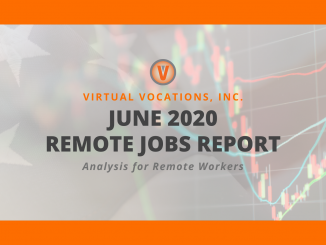 June 2020 Remote Jobs Report - Virtual Vocations