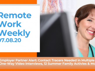 Remote Work Weekly July 8, 2020