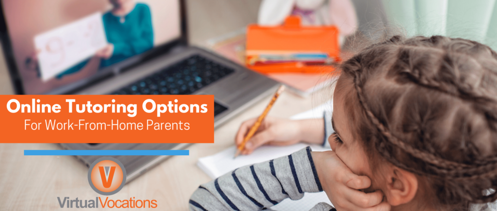 Online Tutoring Options for Work-From-Home Parents