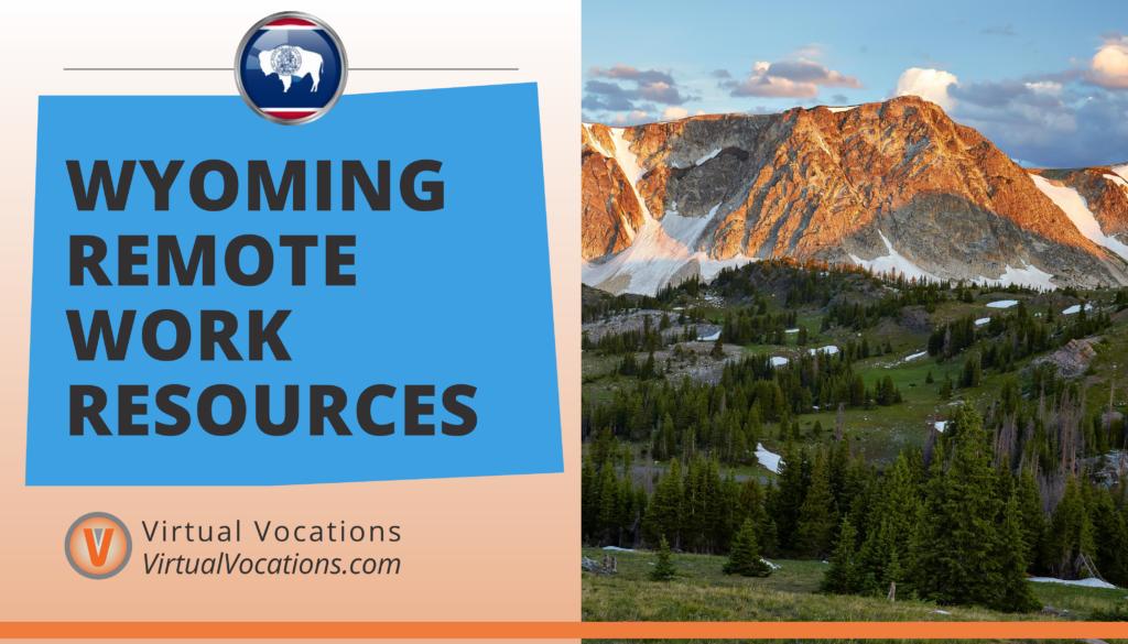 Wyoming Remote Work Resources