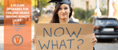 6 Resume Upgrades for College Grads Seeking Remote Jobs