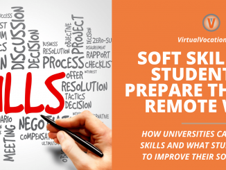 Many soft skills for students can help prepare them for success as a remote worker.