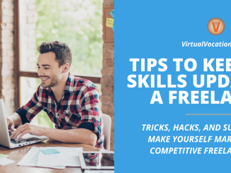 Keeping your skills updated as a freelancer is one of the best ways to make yourself marketable and increase your earnings.