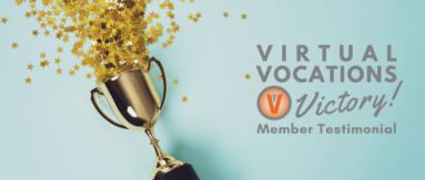 VV Member Testimonial and perseverance help members find remote work.