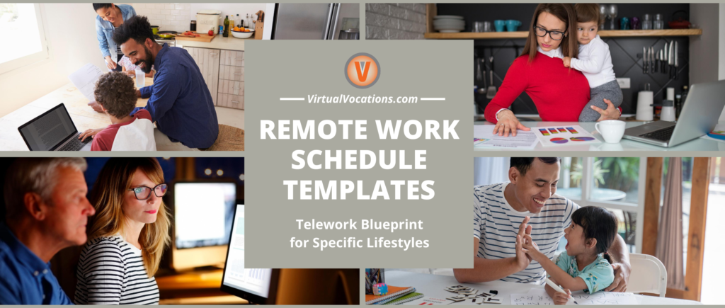 Virtual Vocations Remote Work Schedule Templates for Different Lifestyles - Telework Blueprint
