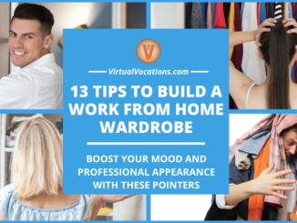 Building a comfortable, yet professional work from home wardrobe can boost your mood, productivity, and respectability.