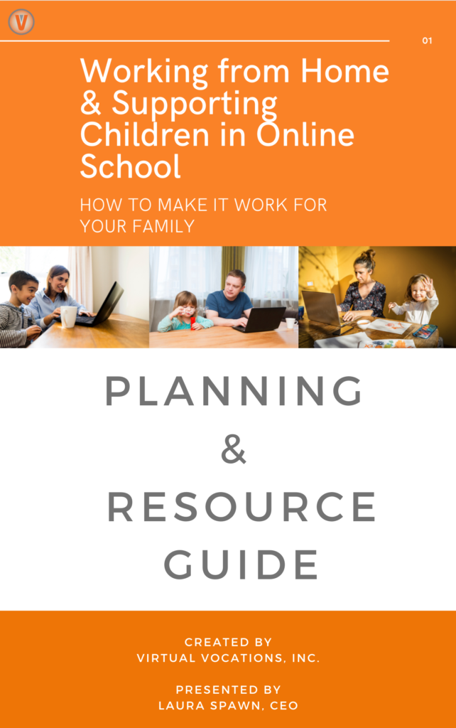 Planning and Resource Guide for Working from Home and Supporting Children in Online School