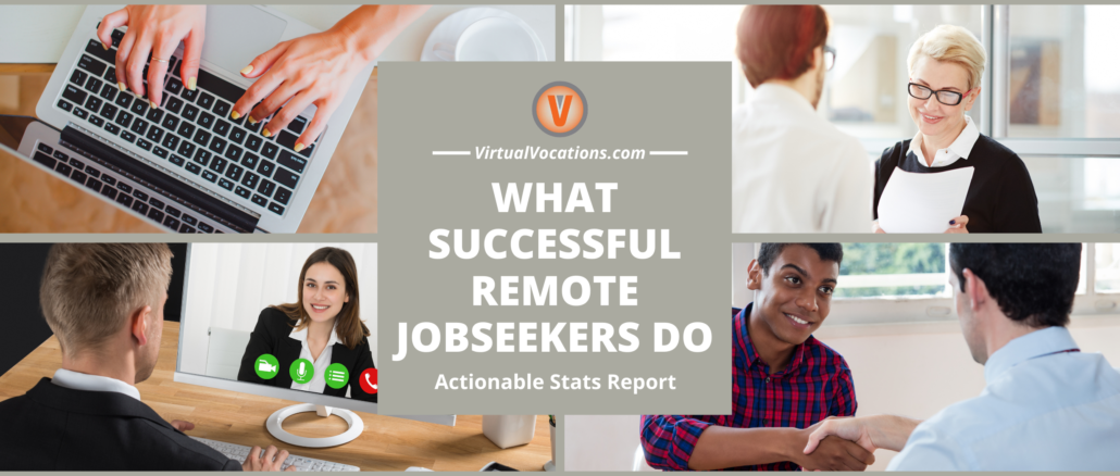 Virtual Vocations - What Successful Remote Jobseekers Do - Actionable Stats Report