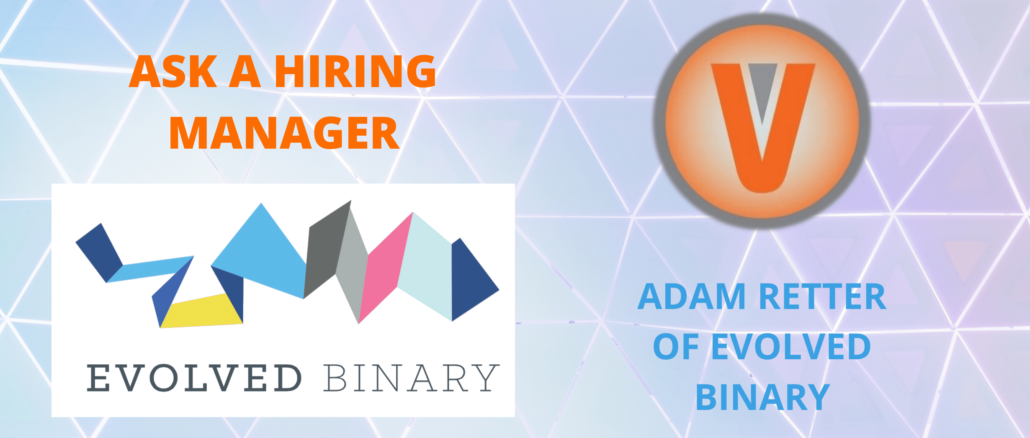Ask a Hiring Manager Evolved Binary