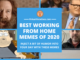 To inject some humor and break away from daily monotony, here are some of the best working from home memes of 2020.