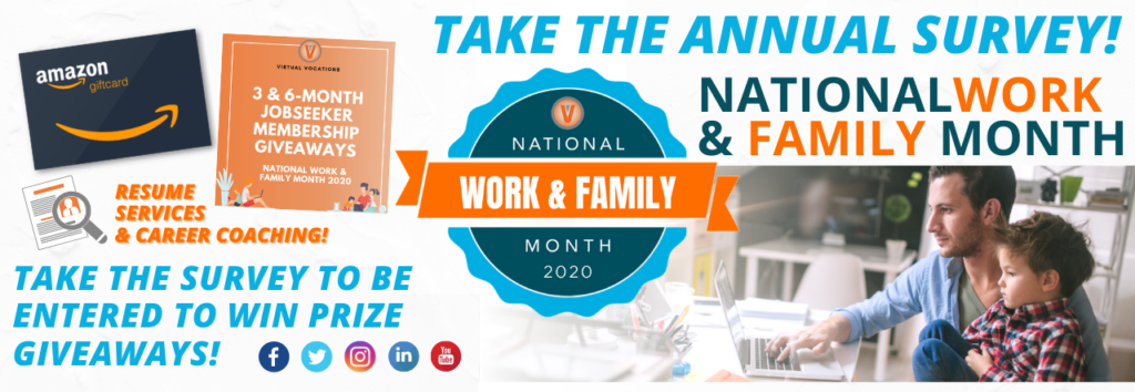 National Work and Family Month 2020 Annual Survey Virtual Vocations