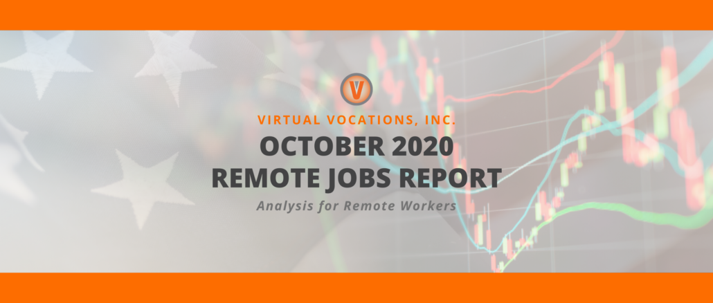 Virtual Vocations - October 2020 Remote Jobs Report