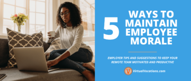 Maintaining employee morale is difficult, but can be done during COVID and work from home arrangements.