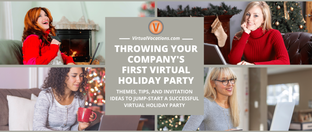 Discover how to throw a great virtual holiday party with these tips from Virtual Vocations.