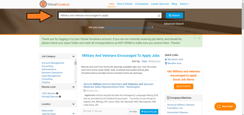 Remote jobs that military and veterans are encouraged to apply for are found in the Virtual Vocations job database.