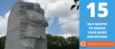 Use these MLK Quotes to provide inspiration for your remote work, job search, and personal life.