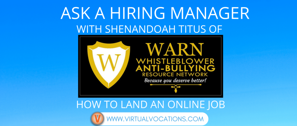 Find out how to land an online job with tips from Shenandoah Titus of WARN.
