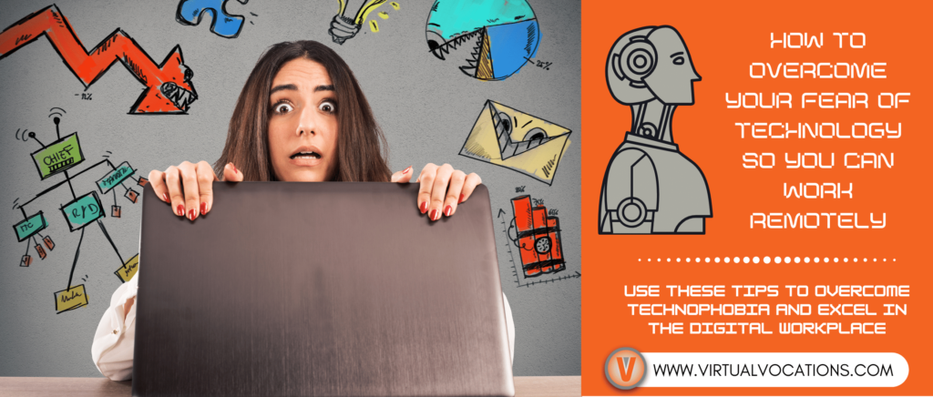 Find out how to overcome your fear of technology and turn a negative into a positive.