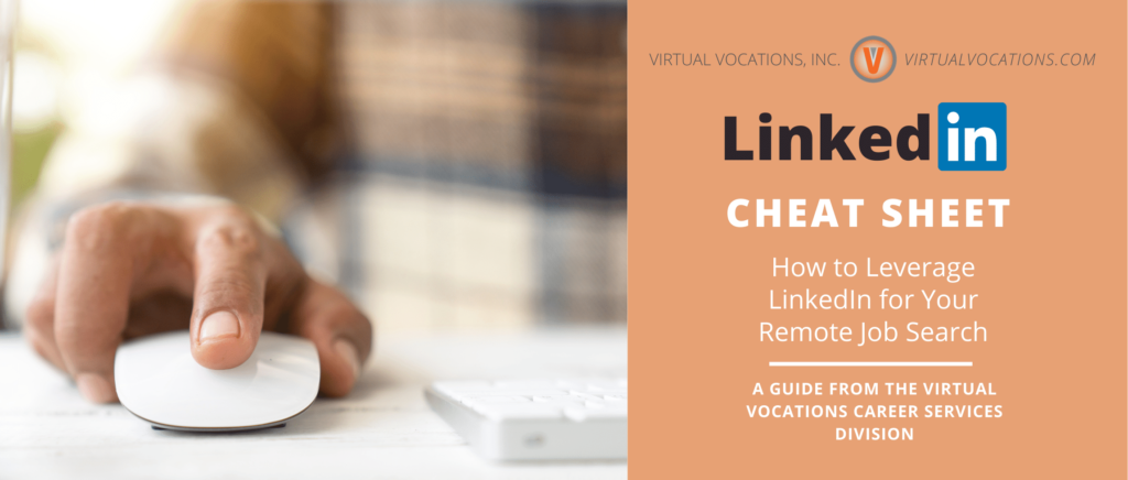 Use this linkedin cheat sheet to help you leverage LinkedIn and find new gigs or employment.