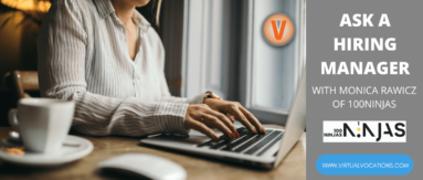 Find out how to land a virtual assistant job with advice from Monica Rawicz of 100Ninjas.